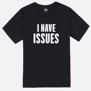 Kenneth Cole I Have Issues Tee NWOT - SMALL